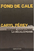 caryl Ferey sophie Couronne